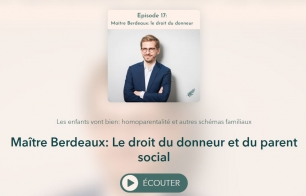 "Podcast ""Le droit du donneur et du parent social"""